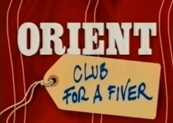 Orient: Club For A Fiver next episode air date poster