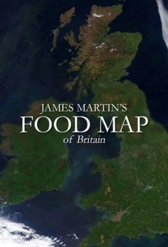 James Martin's Food Map of Britain next episode air date poster