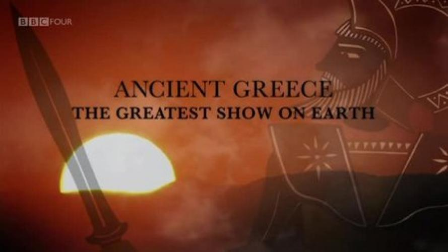 Ancient Greece: The Greatest Show On Earth next episode air date poster