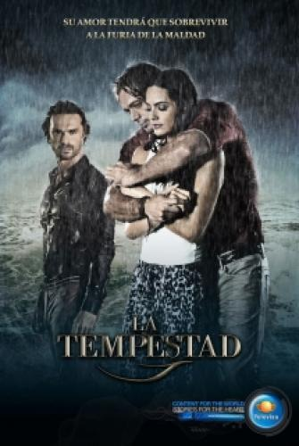 La Tempestad next episode air date poster