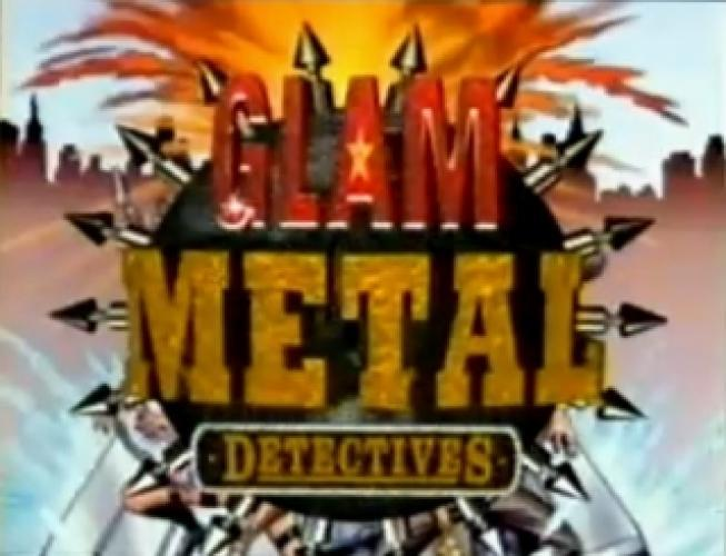 Glam Metal Detectives next episode air date poster