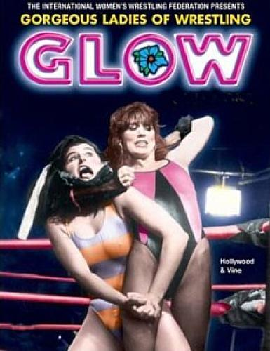 GLOW: Gorgeous Ladies of Wrestling next episode air date poster