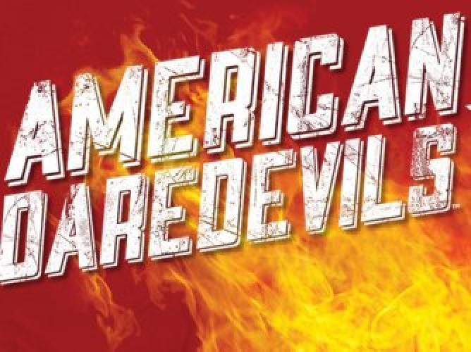 American Daredevils next episode air date poster