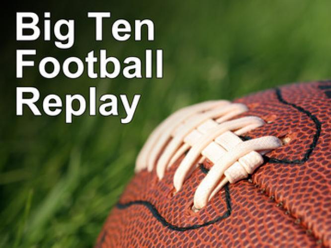 Big Ten Football Replay next episode air date poster