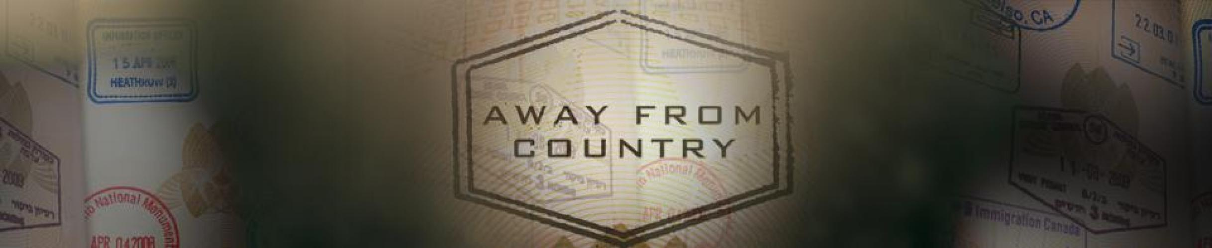 Away From Country next episode air date poster