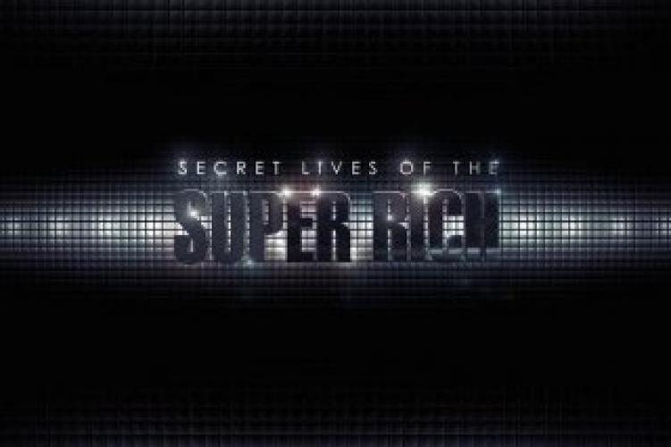 Secret Lives of the Super Rich next episode air date poster