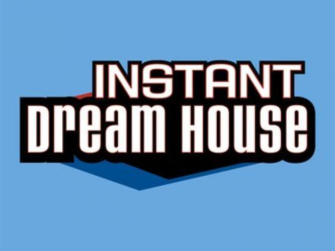 Instant Dream House next episode air date poster