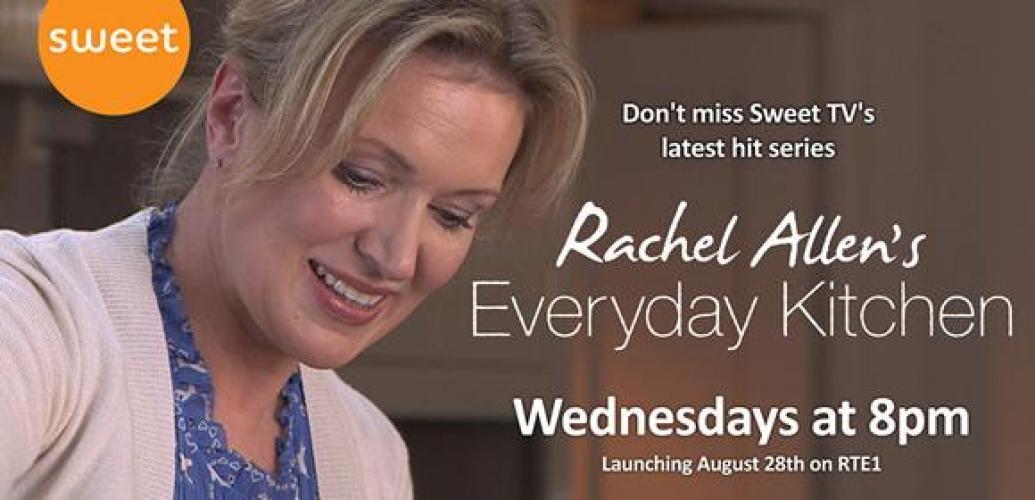 Rachel Allen's Everyday Kitchen next episode air date poster