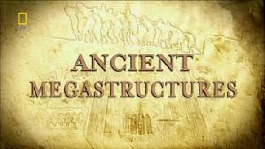 Ancient Megastructures next episode air date poster