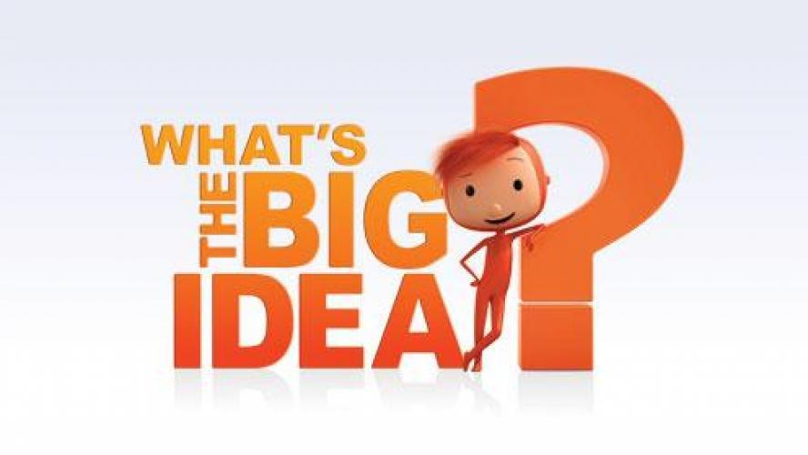 What's the Big Idea? next episode air date poster