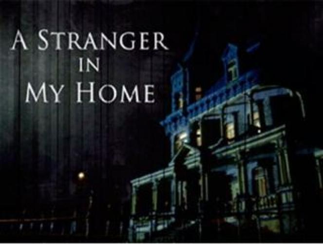 A Stranger in My Home next episode air date poster