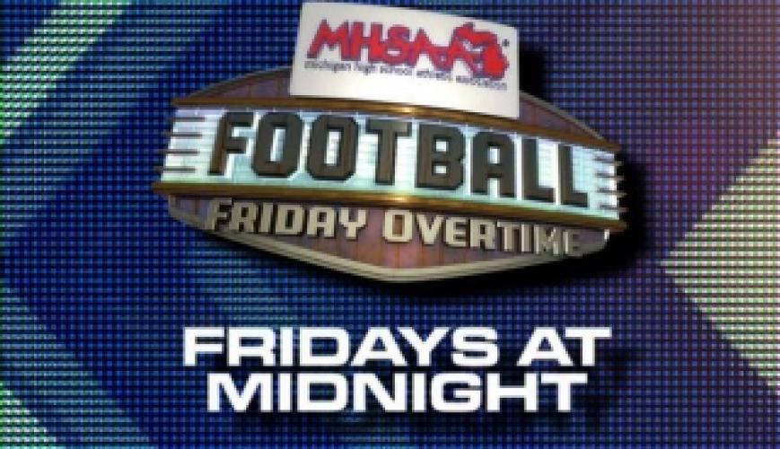 MHSAA Football Friday Overtime next episode air date poster