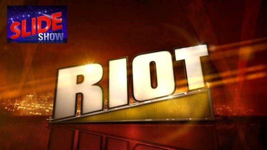 Riot next episode air date poster