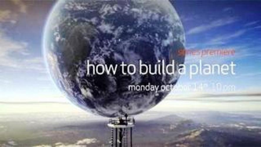 How to Build a Planet next episode air date poster
