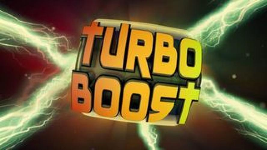 Turbo Boost next episode air date poster