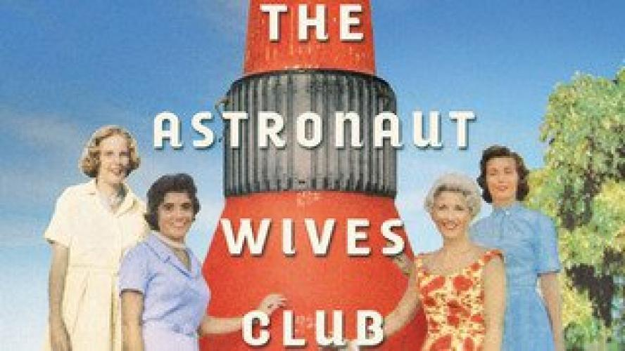The Astronaut Wives Club next episode air date poster