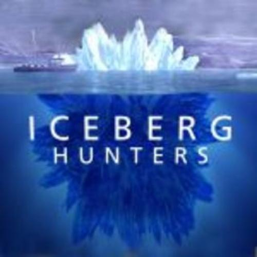 Iceberg Hunters next episode air date poster