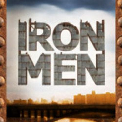 Iron Men next episode air date poster