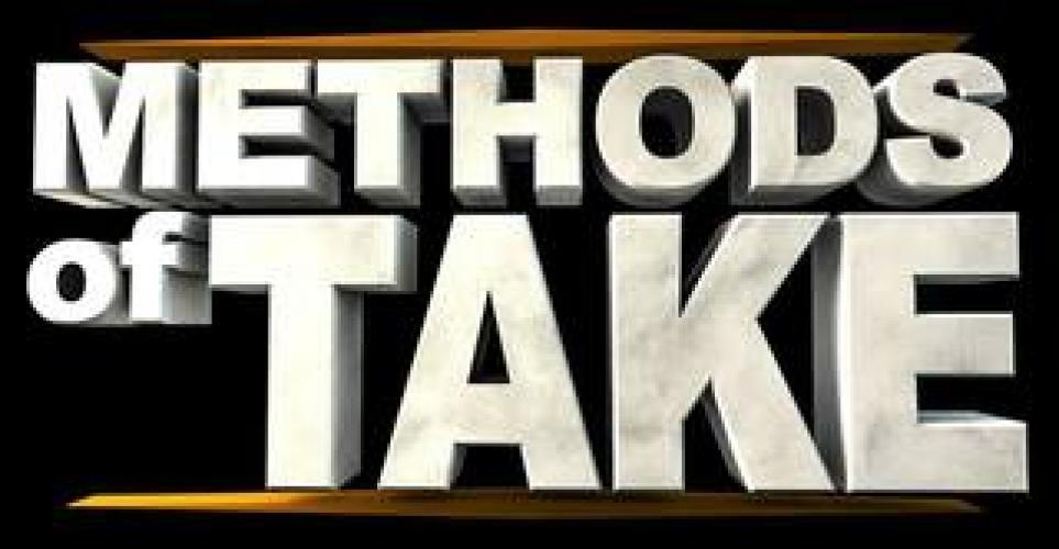 Methods of Take next episode air date poster
