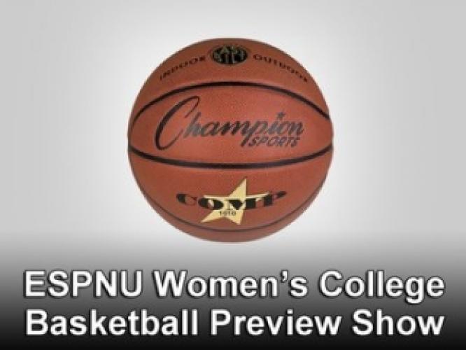 ESPNU Women's College Basketball Preview Show next episode air date poster