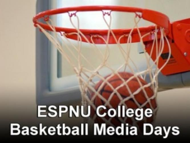 ESPNU College Basketball Media Days next episode air date poster