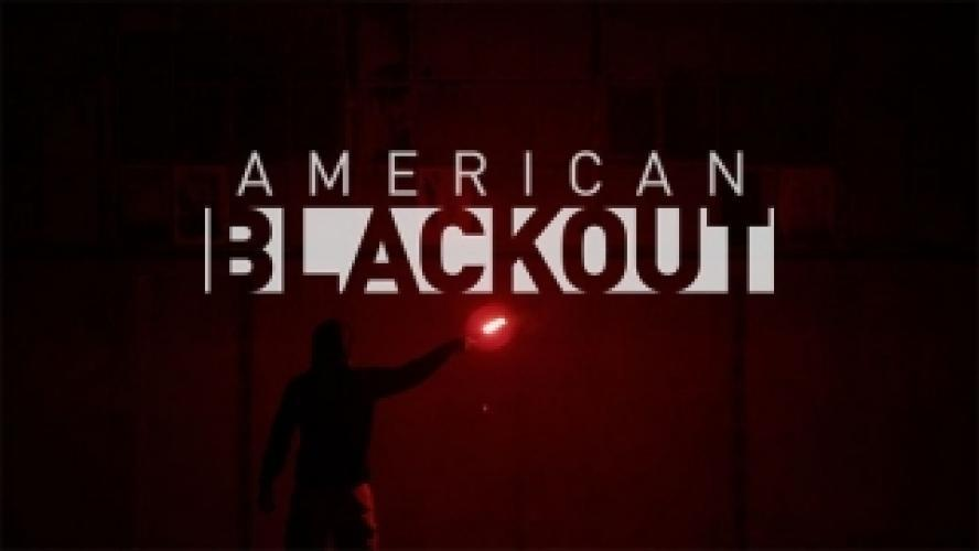 American Blackout next episode air date poster