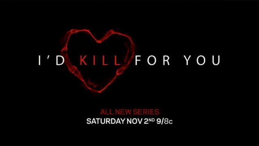 I'd Kill For You next episode air date poster