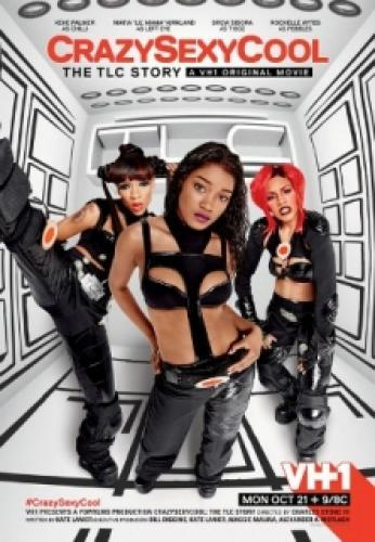 CrazySexyCool: The TLC Story next episode air date poster