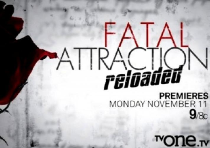 Fatal Attraction Reloaded next episode air date poster