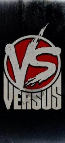 VERSUS next episode air date poster
