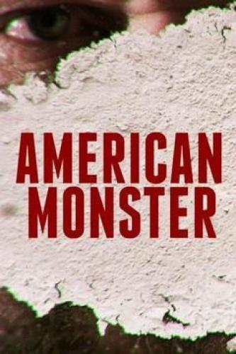 American Monster next episode air date poster