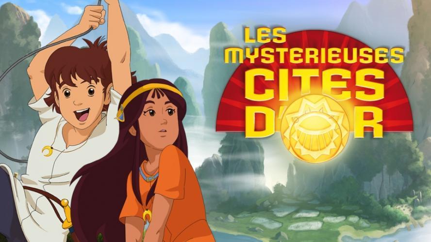 Les Mystérieuses Cités d'or next episode air date poster