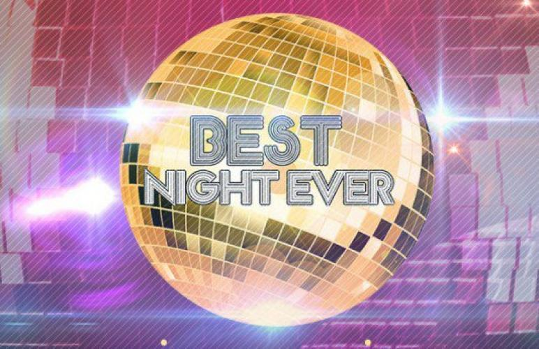 Best Night Ever next episode air date poster
