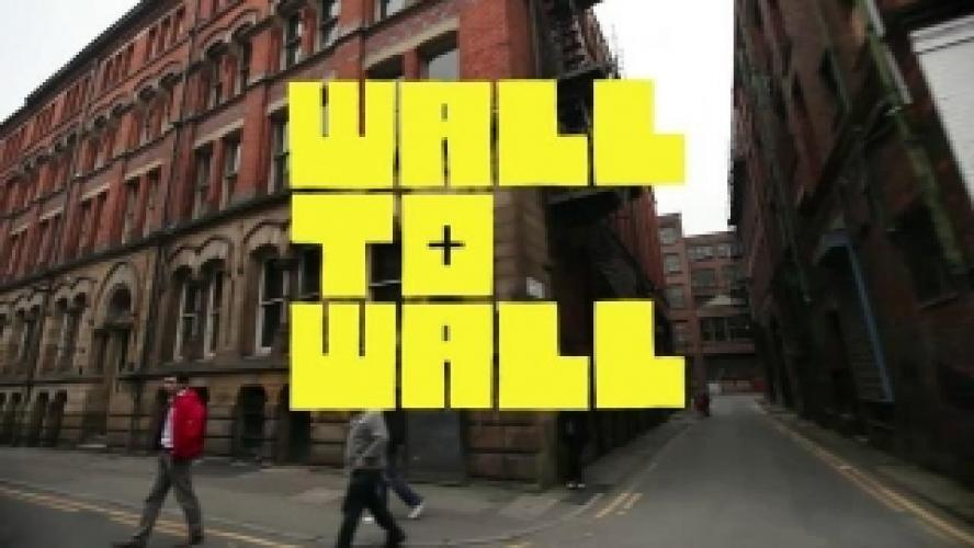 Wall to Wall next episode air date poster