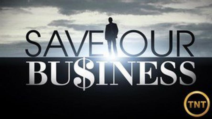 Save Our Business next episode air date poster