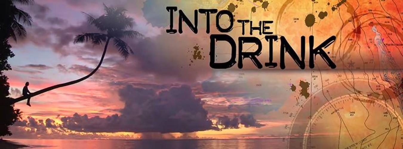 Into the Drink next episode air date poster