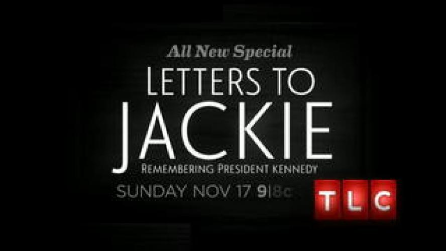 Letters to Jackie: Remembering President Kennedy next episode air date poster