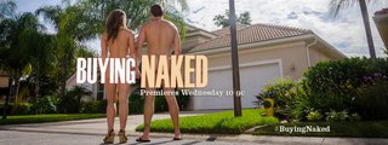Buying Naked next episode air date poster