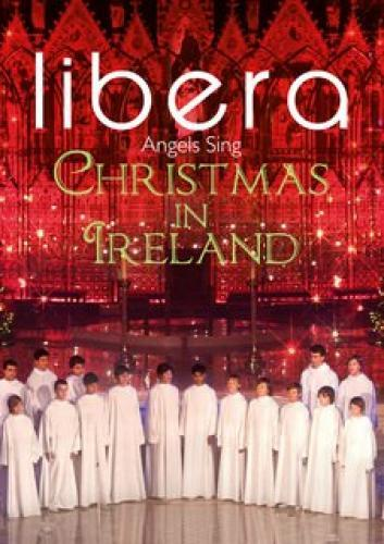 Libera: Angels Sing Christmas In Ireland next episode air date poster