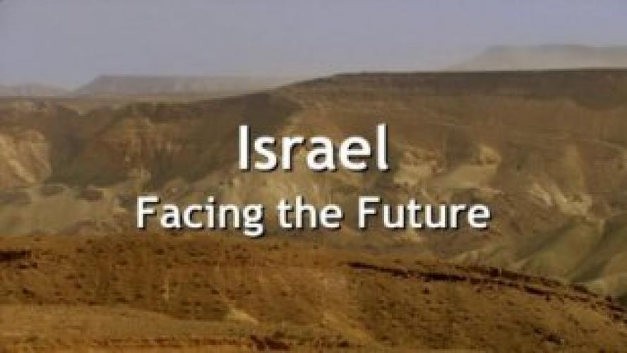 Israel: Facing the Future next episode air date poster