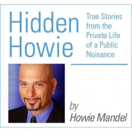 Hidden Howie: The Private Life of a Public Nuisance next episode air date poster