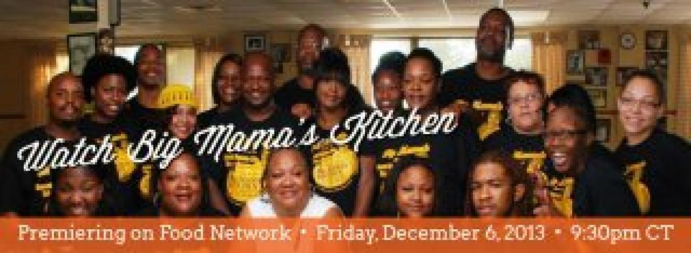 Big Mama's Kitchen next episode air date poster