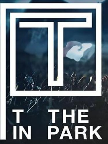T in the Park next episode air date poster