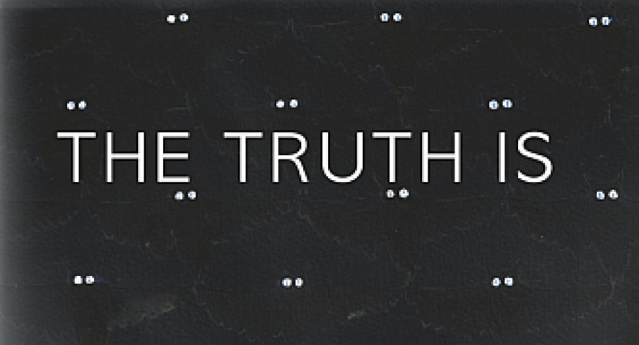 The Truth Is... next episode air date poster