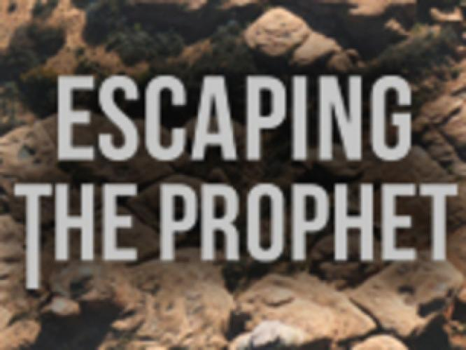 Escaping the Prophet next episode air date poster