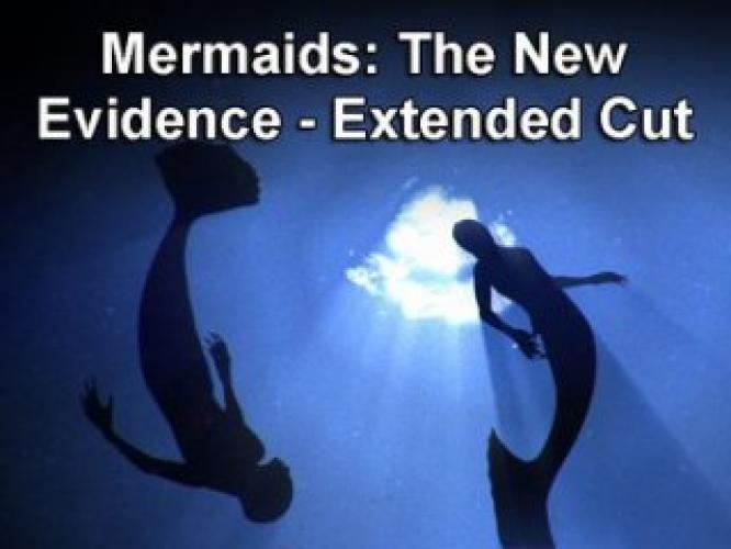 Mermaids: The New Evidence - Extended Cut next episode air date poster