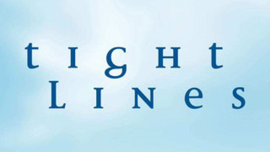 Tight Lines next episode air date poster