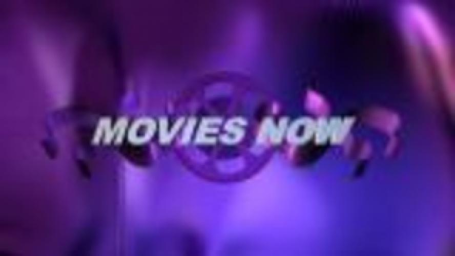 Movies Now next episode air date poster
