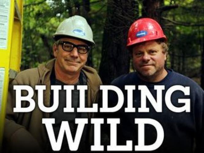 Building Wild next episode air date poster