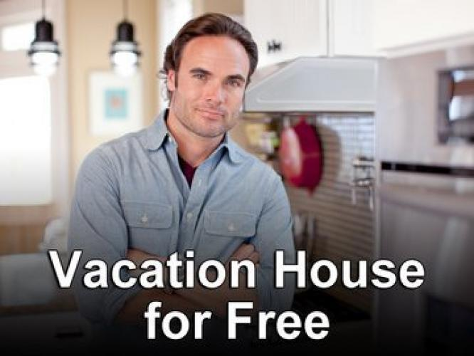 Vacation House for Free next episode air date poster